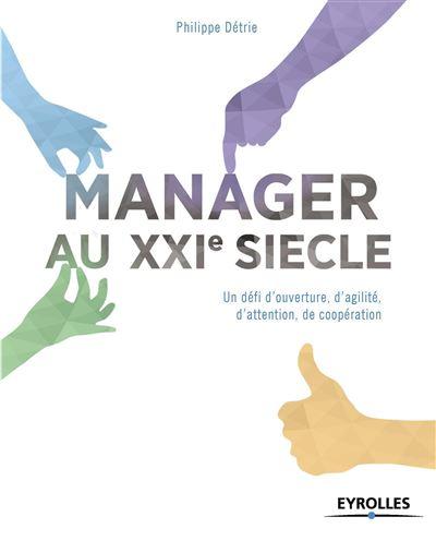 Le manager du XXIe siècle