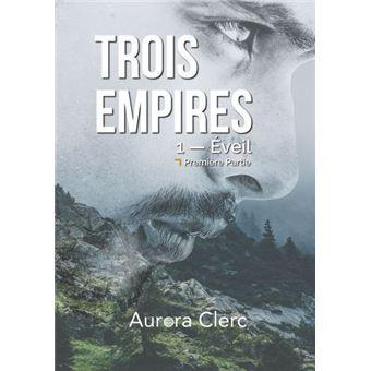 Trois EmpiresEveil