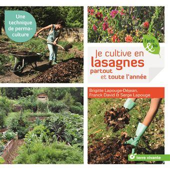 Je cultive en lasagnes, partout et toute l'année