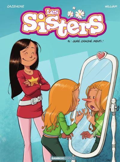 Les Sisters - Tome 14 - Juré, craché, menti