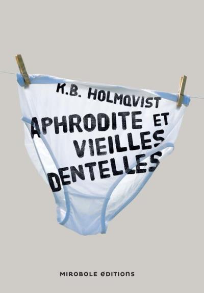 Aphrodite et vieilles dentelles - 9782375610138 - 6,99 €