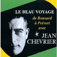 Beau voyage de Ronsard à Prévert