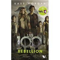 Les 100 - tome 4 Rébellion