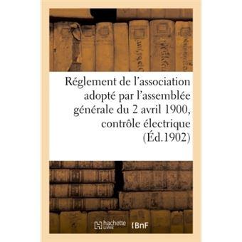 Reglement de l'association adopte par l'assemblee generale d