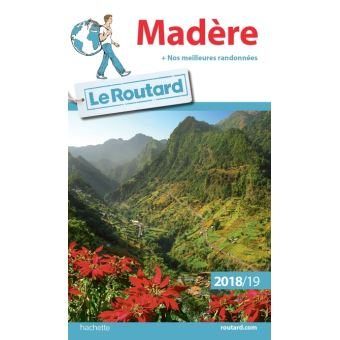 Guide du Routard Madère 2018/19