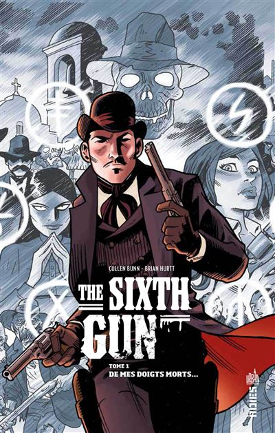 The sixth gun