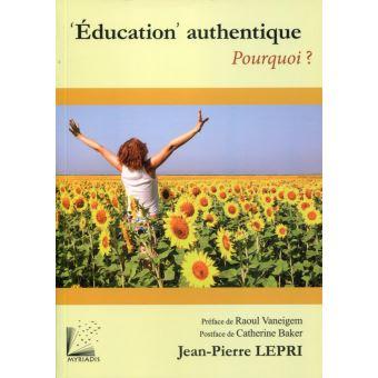 Education authentique, pourquoi ?