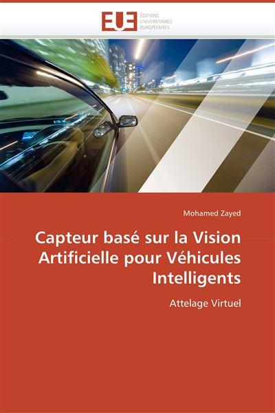 Capteur basé sur la vision artificielle pour véhicules intelligents
