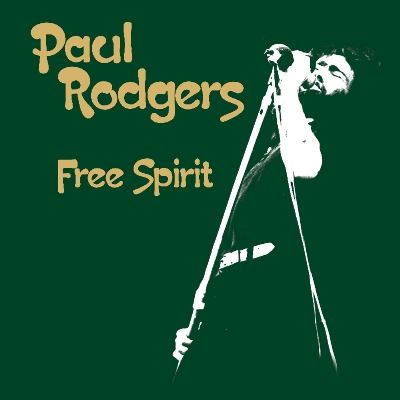 Paul Rodgers : Free Spirit