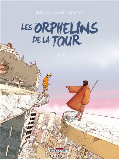 Les orphelins de la tour T01 Théo