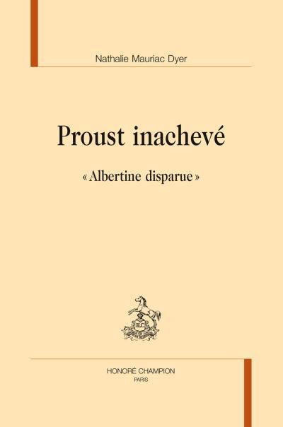 Proust inachevé