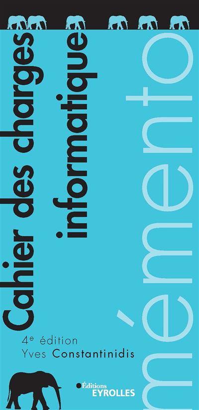 Mémento - Cahier des charges informatique - 4e édition - 9782212771152 - 3,99 €