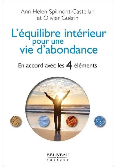 L'équilibre intérieur pour une vie d'abondance - En accord avec les 4 éléments