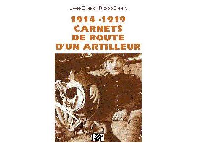 Carnets de route d'un artilleur 1914-1918