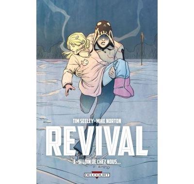 Revival T3 - Si loin de chez nous...
