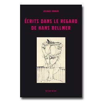 Écrits dans le regard de Hans Bellmer