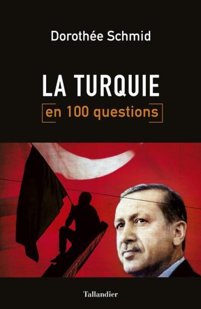 La Turquie en 100 questions - 9791021020061 - 9,99 €