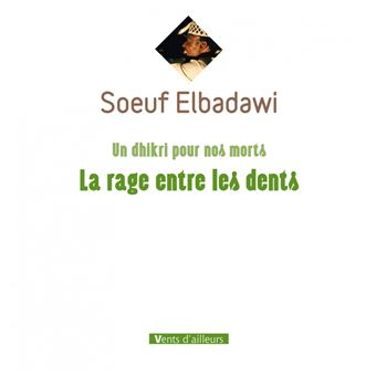 la rage entre les dents broch soeuf elbadawi achat livre fnac. Black Bedroom Furniture Sets. Home Design Ideas