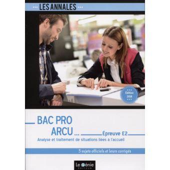 Annales Bac Pro ARCU, Epreuve E2