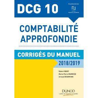 Dcg 10 comptabilite appronfondie 2018-2019 corriges du manue