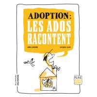 Adoption : les ados racontent
