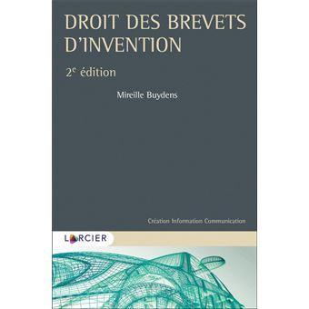 Droits des brevets d'invention - Dernier livre de Mireille ...