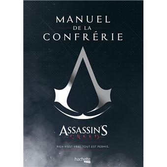 Assassin's creedManuel de la Confrérie