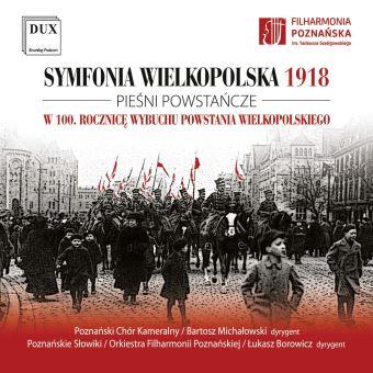 Symphonie Grande-Pologne 1918