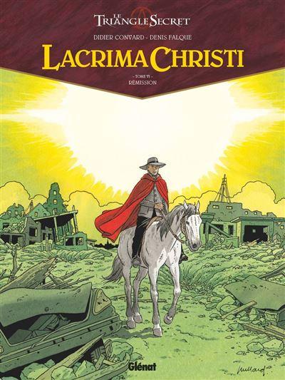Lacrima Christi - Tome 06 - Rémission - 9782331049712 - 10,99 €