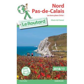 Guide du Routard Nord, Pas-de-Calais 2018/19