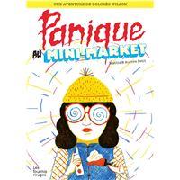 Dolores wilson 1 - panique au mini-market