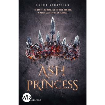 Ash Princess Tome 1 Ash Princess