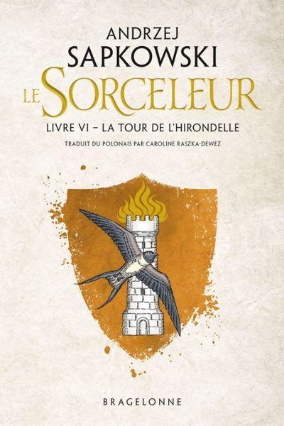 The Witcher - La Tour de l'Hirondelle - Sorceleur, T6 - 9782820507723 - 5,99 €