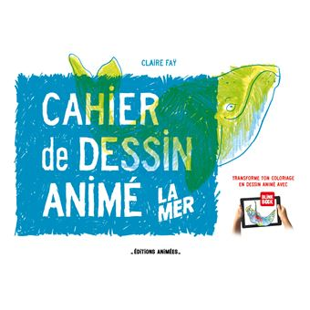 Application Coloriage Dessin Anime.Le Cahier De Dessin Anime La Mer