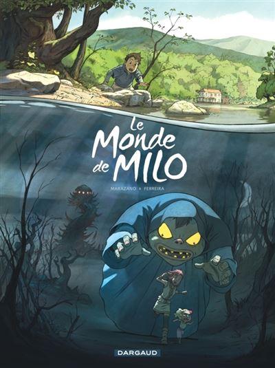 Le Monde de Milo - Tome 1 - Le Monde de Milo