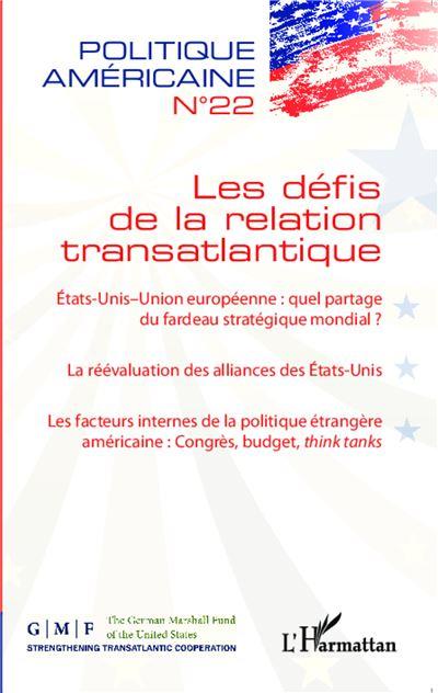 Les défis de la relation transatlantique