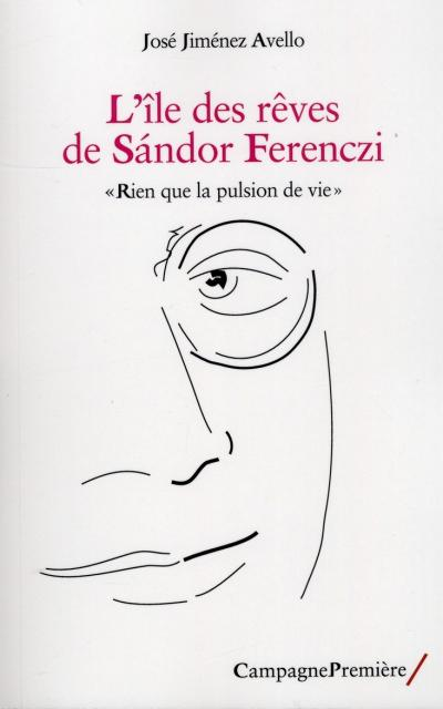 L'île des rêves de Sandor Ferenczi