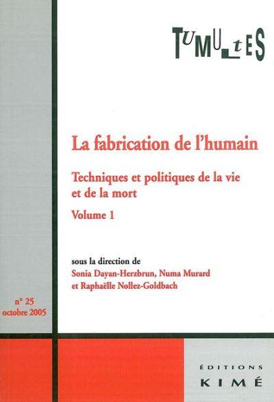 La fabrication de l'humain