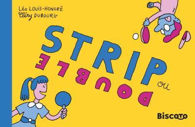 Strip ou double