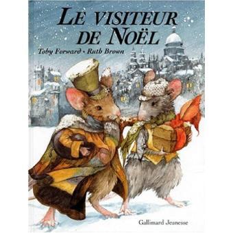 Le Visiteur De Noel Le visiteur de Noël   Toby Forward, Ruth Brown   Achat Livre | fnac
