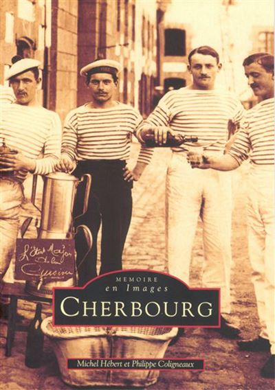 Cherbourg tome i