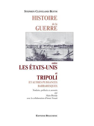 Histoire de la guerre entre les Etats-Unis et Tripoli
