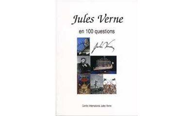 Jules Verne en 100 questions