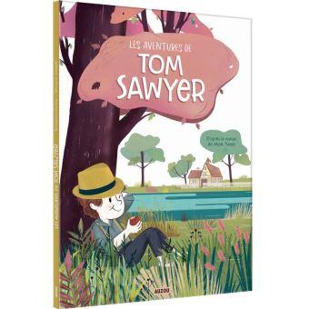 Les aventures de Tom SawyerLes aventures de Tom Sawyer