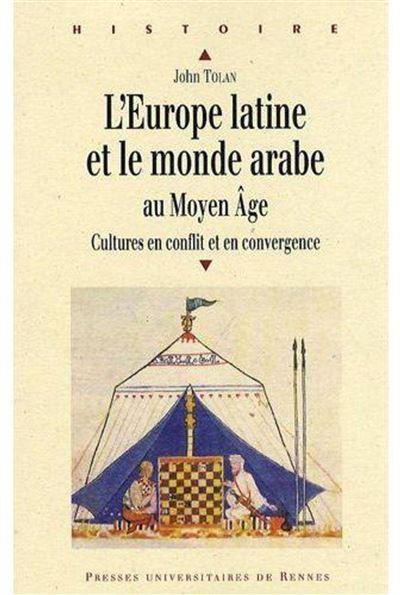 Europe latine et le monde arabe au moyen age
