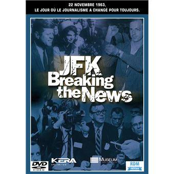JFK - BREAKING THE NEWS-FR