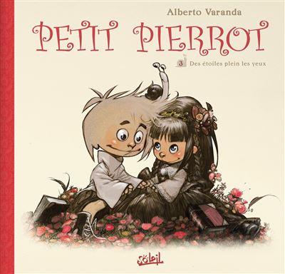 Petit Pierrot T3 - Des étoiles plein les yeux