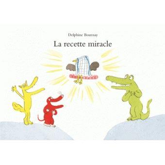 La recette miracle