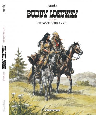 Intégrale Buddy Longway - Chinook pour la vie