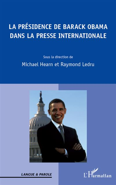 La présidence de Barack Obama dans la presse internationale